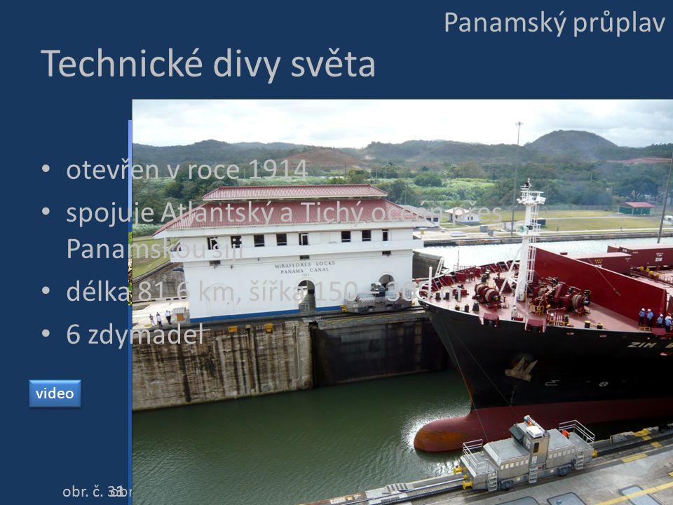 Technické divy světa Panamský průplav otevřen v roce 1914