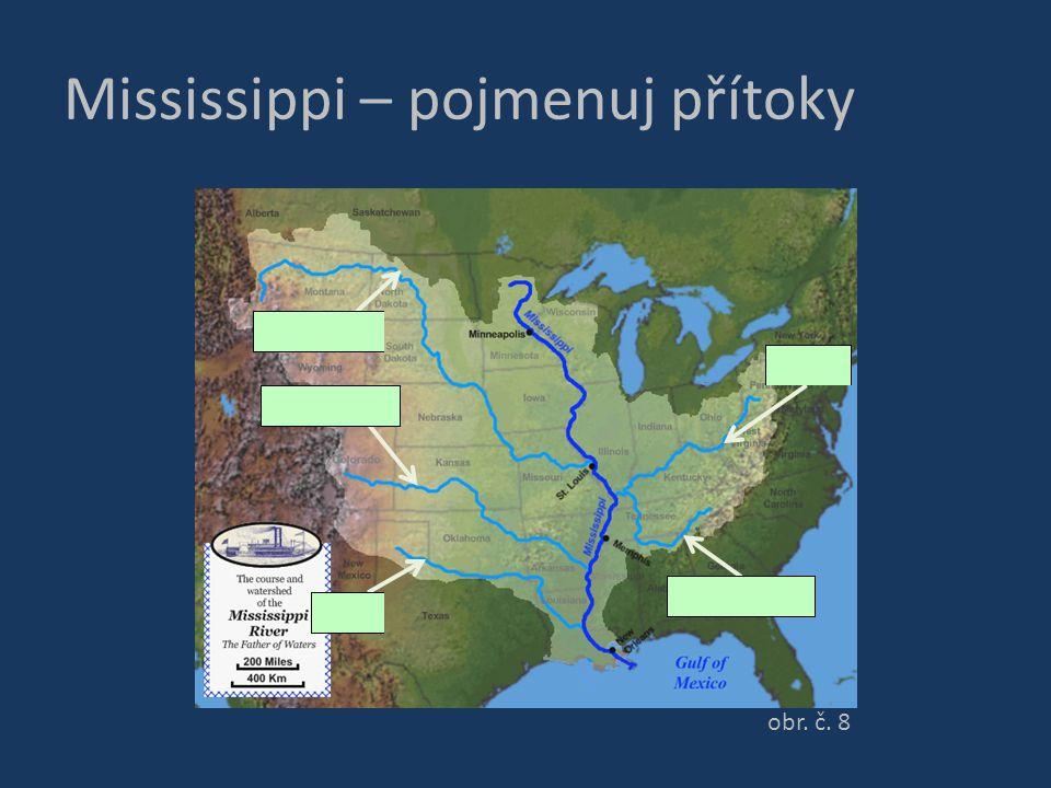 Mississippi – pojmenuj přítoky