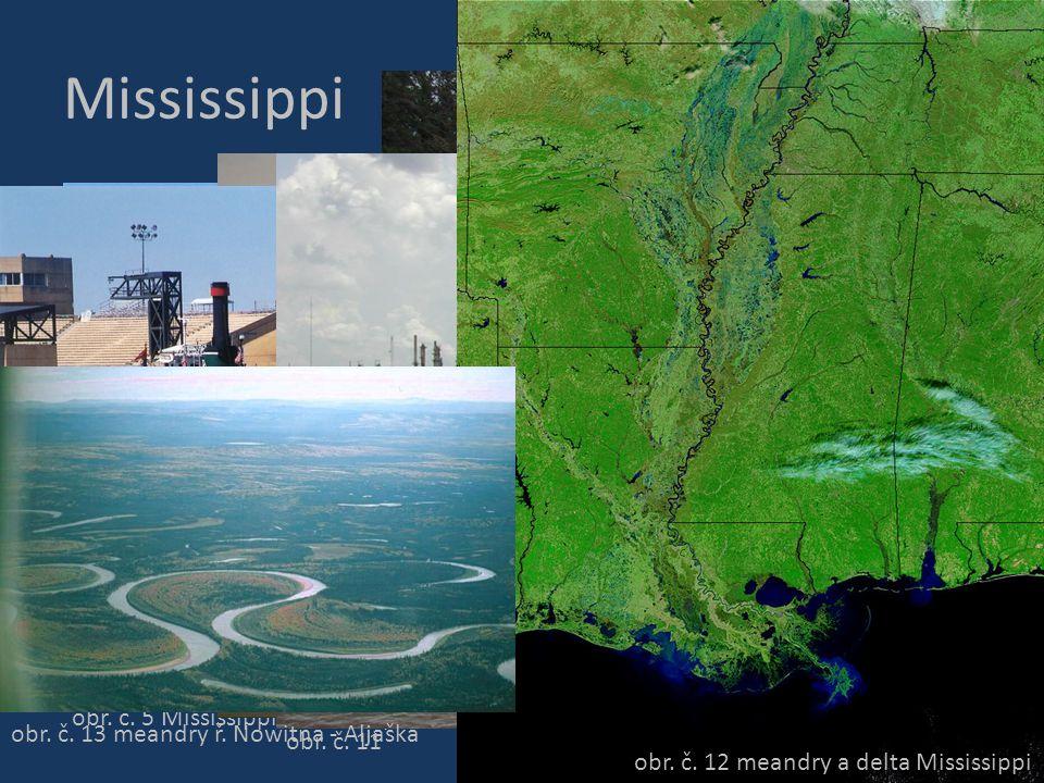 Mississippi obr. č. 12 meandry a delta Mississippi
