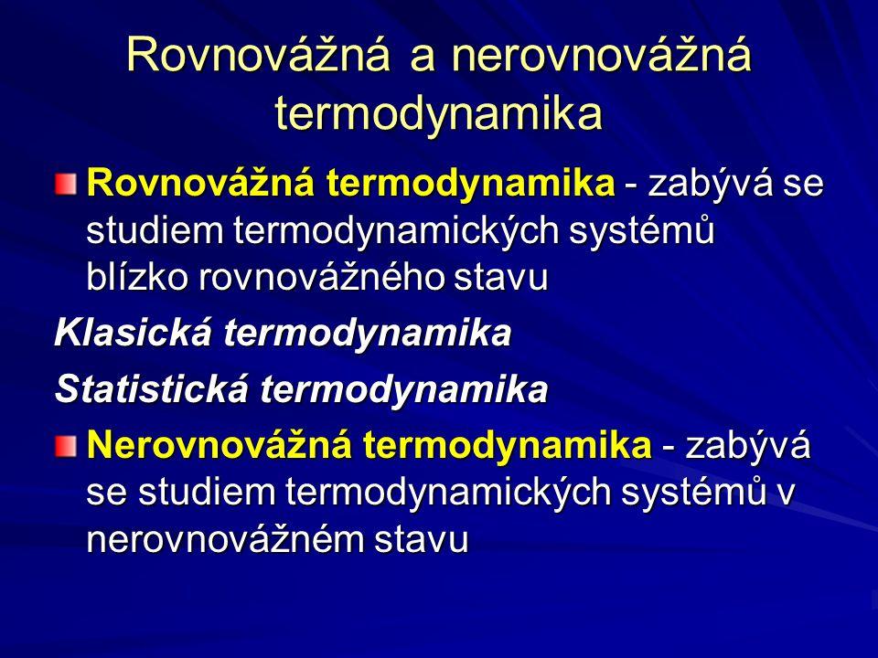 Rovnovážná a nerovnovážná termodynamika