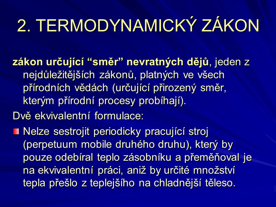 2. TERMODYNAMICKÝ ZÁKON