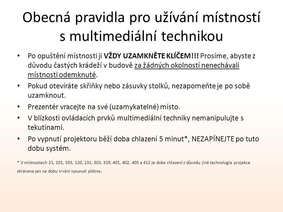 Obecná pravidla pro užívání místností s multimediální technikou
