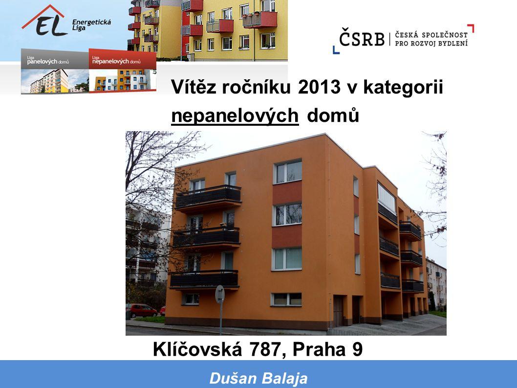 Vítěz ročníku 2013 v kategorii nepanelových domů