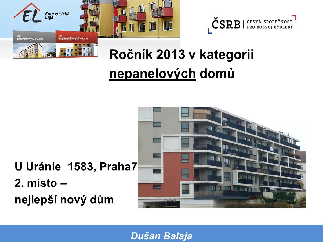 Ročník 2013 v kategorii nepanelových domů U Uránie 1583, Praha7