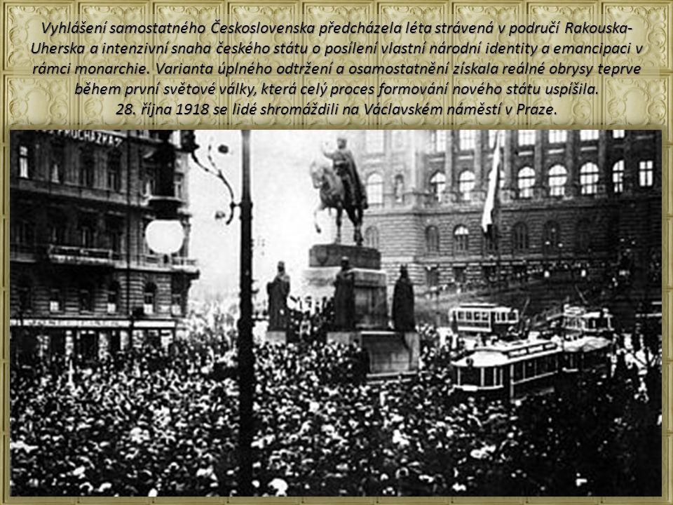 28. října 1918 se lidé shromáždili na Václavském náměstí v Praze.