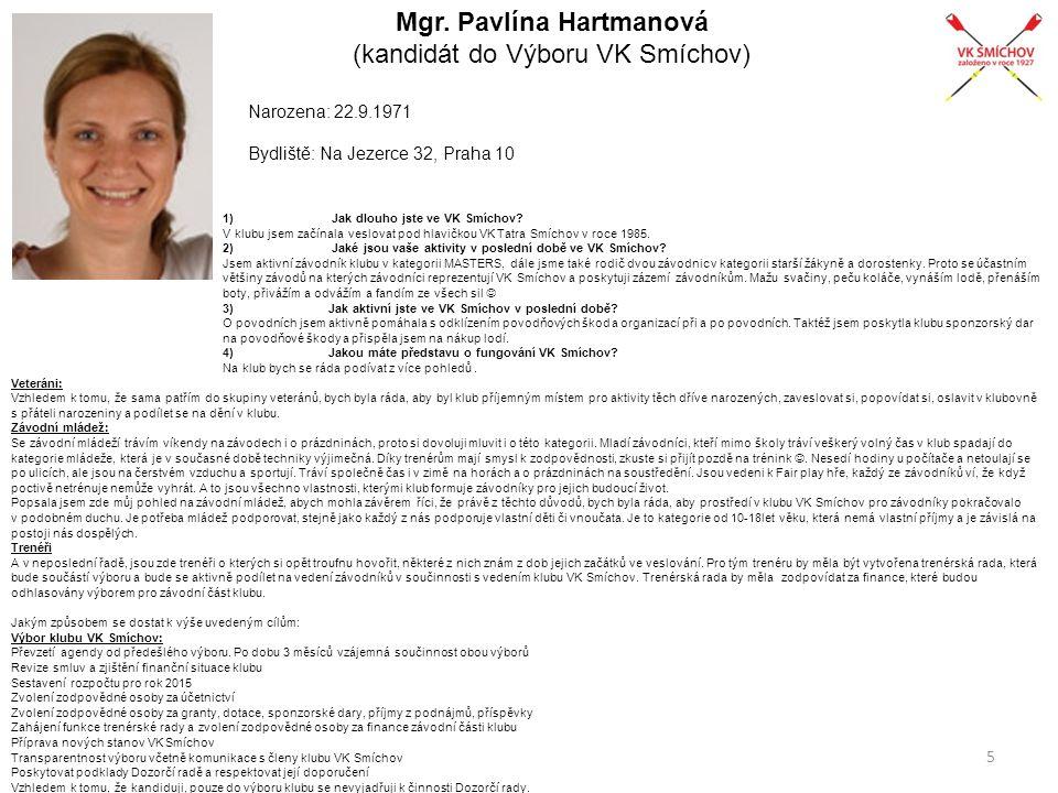 Mgr. Pavlína Hartmanová (kandidát do Výboru VK Smíchov)