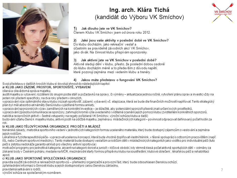 Ing. arch. Klára Tichá (kandidát do Výboru VK Smíchov)
