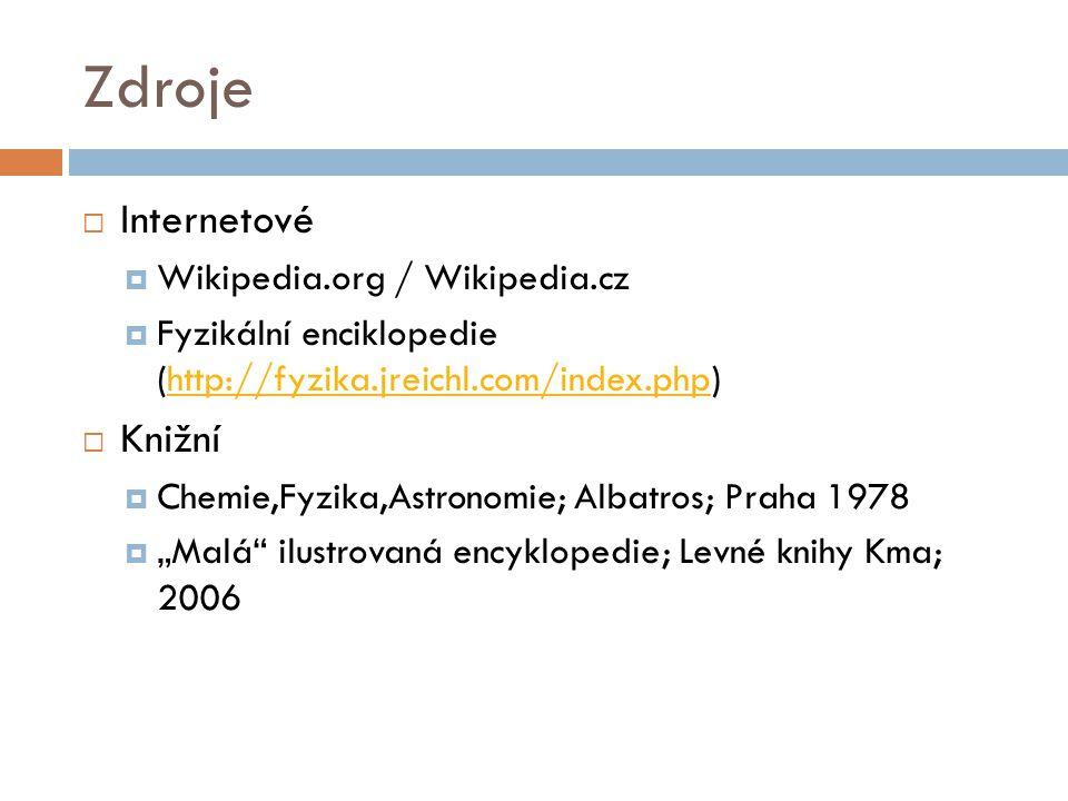 Zdroje Internetové Knižní Wikipedia.org / Wikipedia.cz