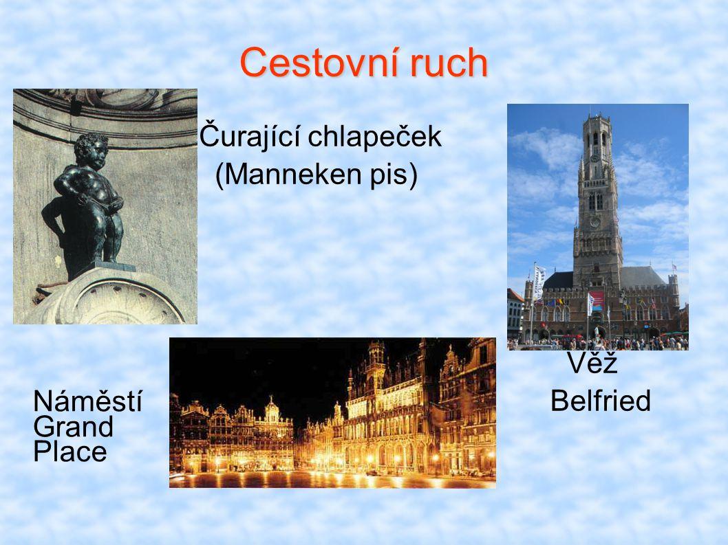 Cestovní ruch Čurající chlapeček (Manneken pis) Věž Belfried
