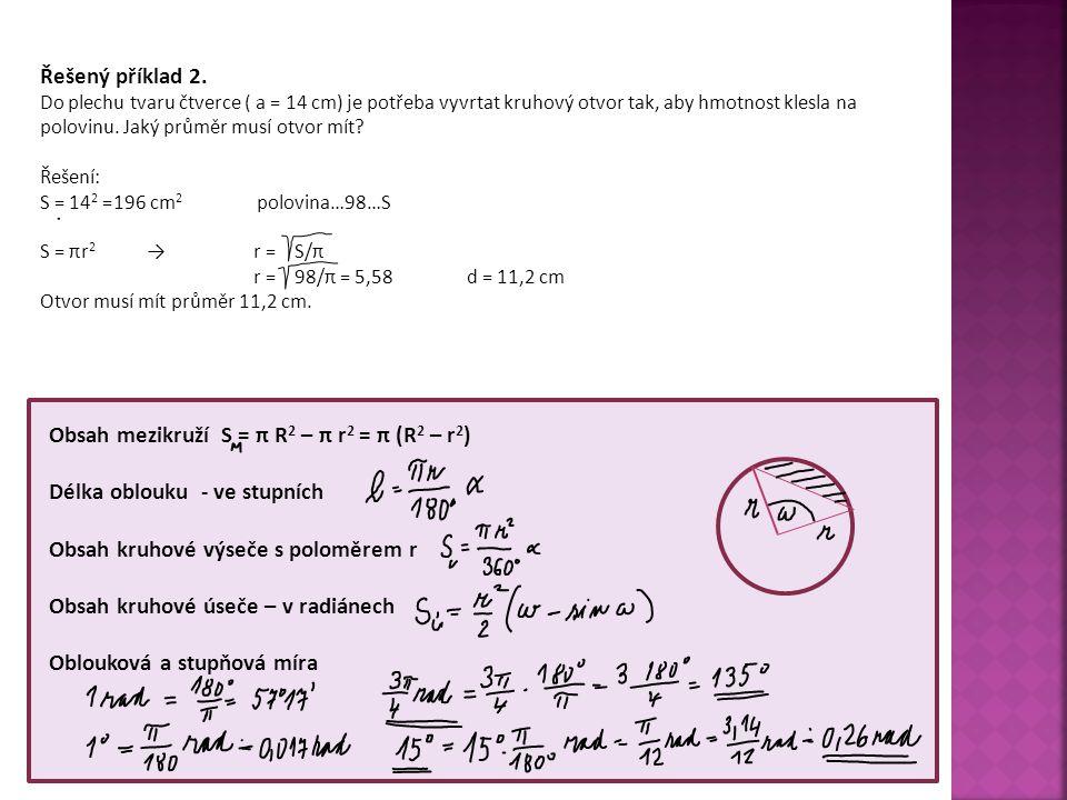 Obsah mezikruží S = π R2 – π r2 = π (R2 – r2)