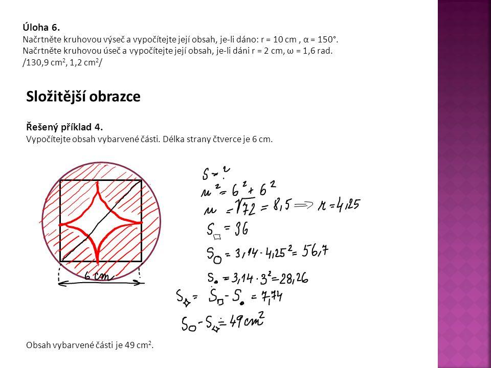 Složitější obrazce Úloha 6. Řešený příklad 4.