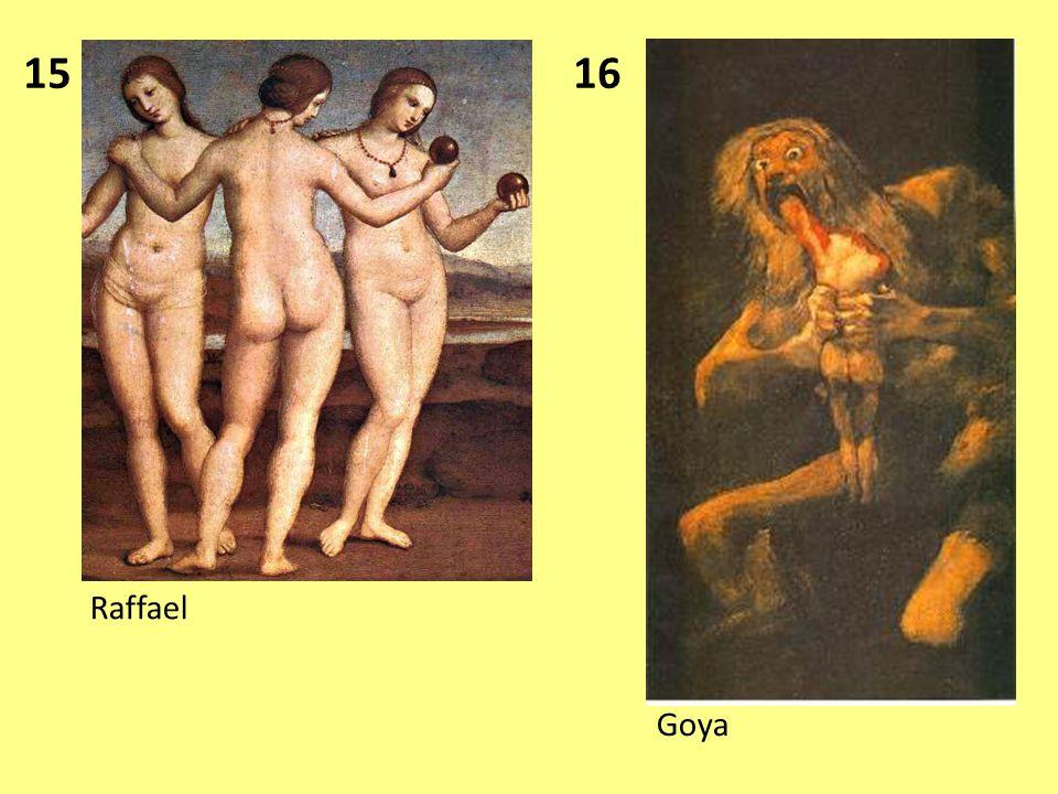 15 16 Raffael Goya