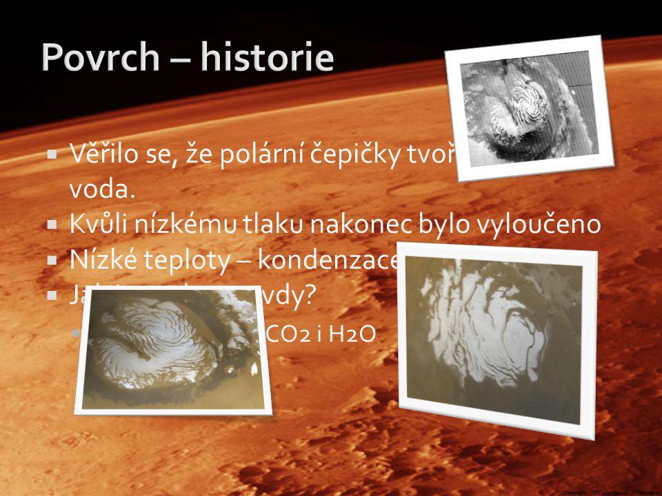 Povrch – historie Věřilo se, že polární čepičky tvoří především voda.