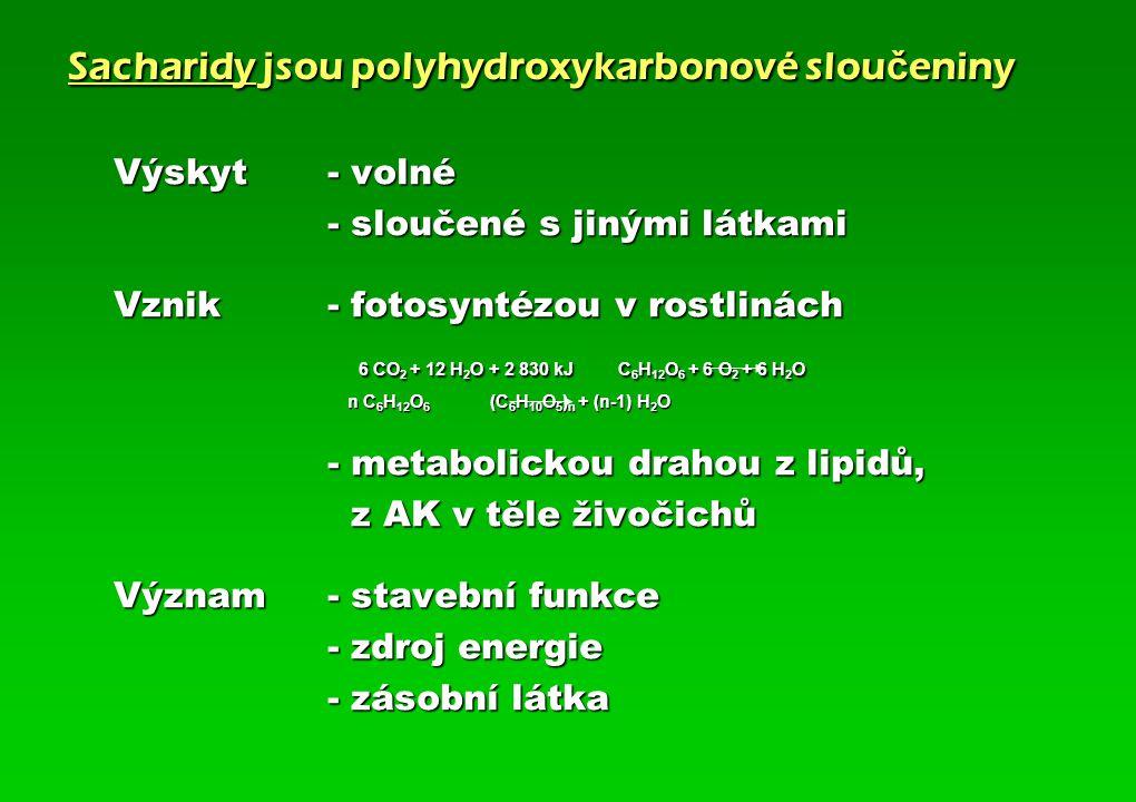 Sacharidy jsou polyhydroxykarbonové sloučeniny