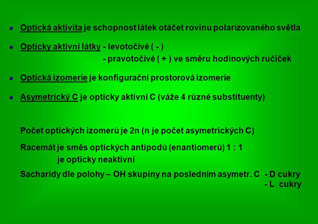 Opticky aktivní látky - levotočivé ( - )