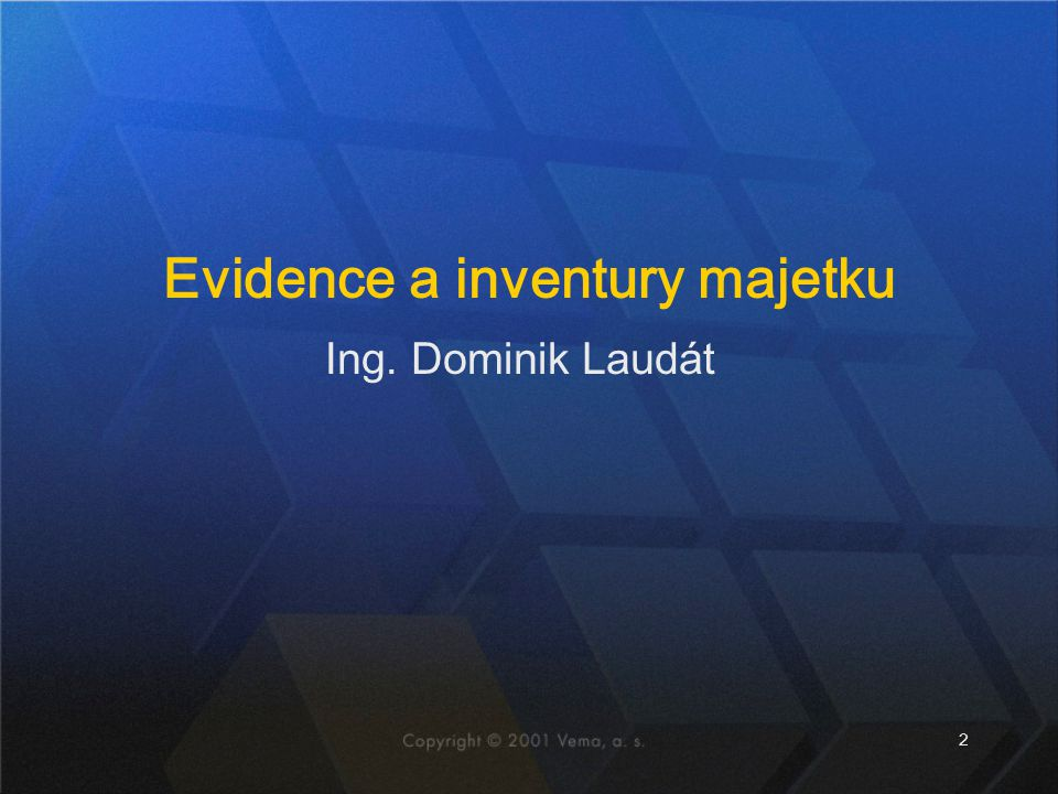 Evidence a inventury majetku
