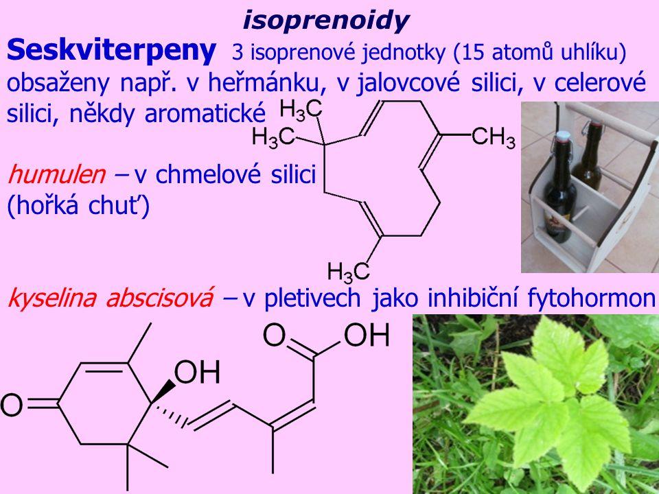 Seskviterpeny 3 isoprenové jednotky (15 atomů uhlíku)