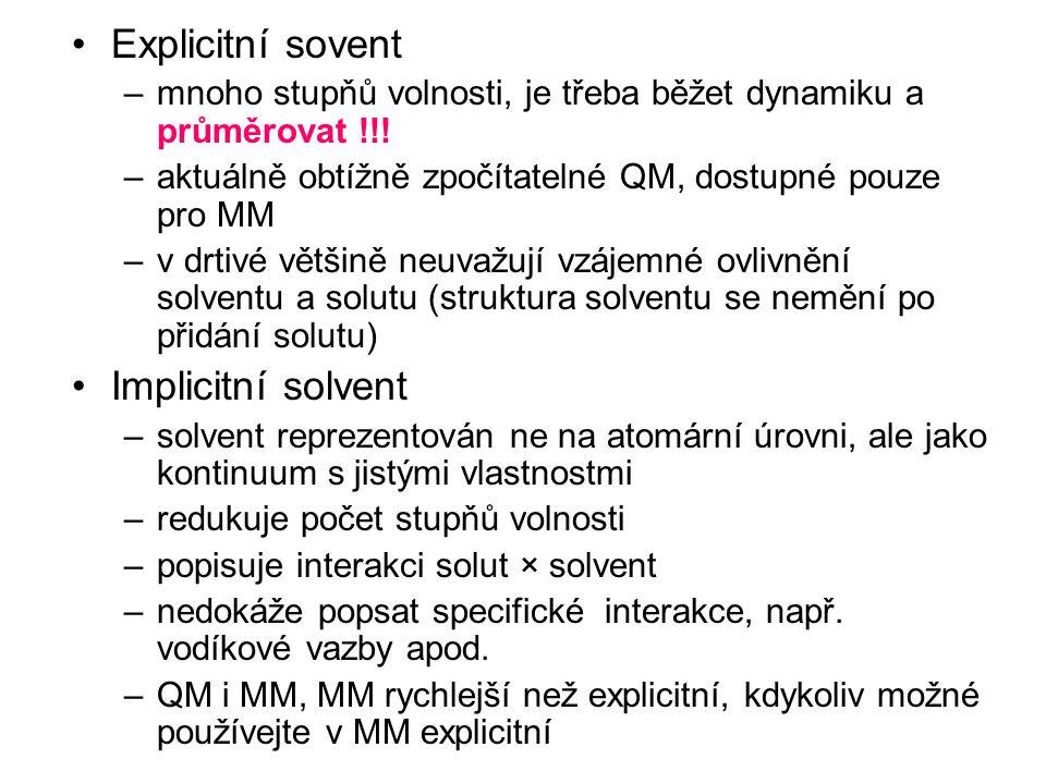 Explicitní sovent Implicitní solvent