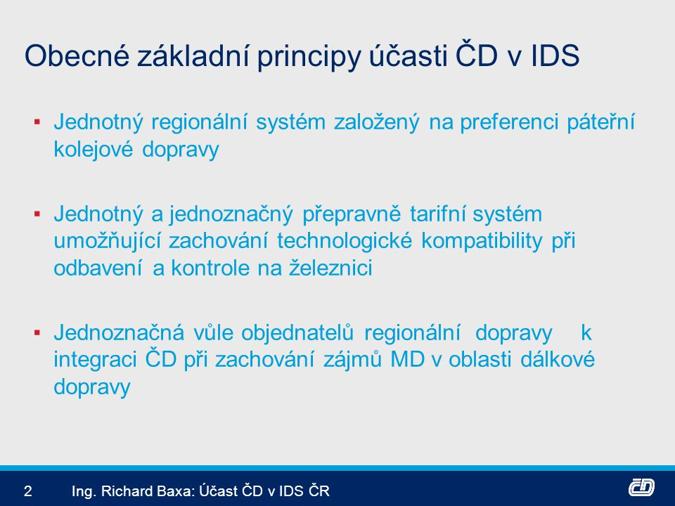 Obecné základní principy účasti ČD v IDS