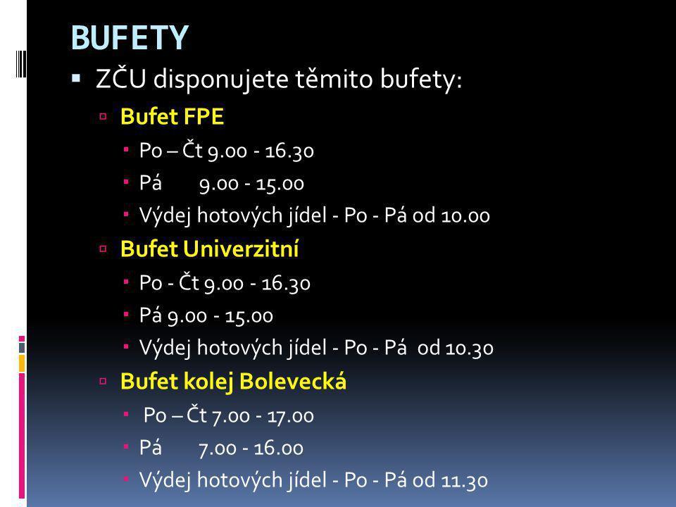 BUFETY ZČU disponujete těmito bufety: