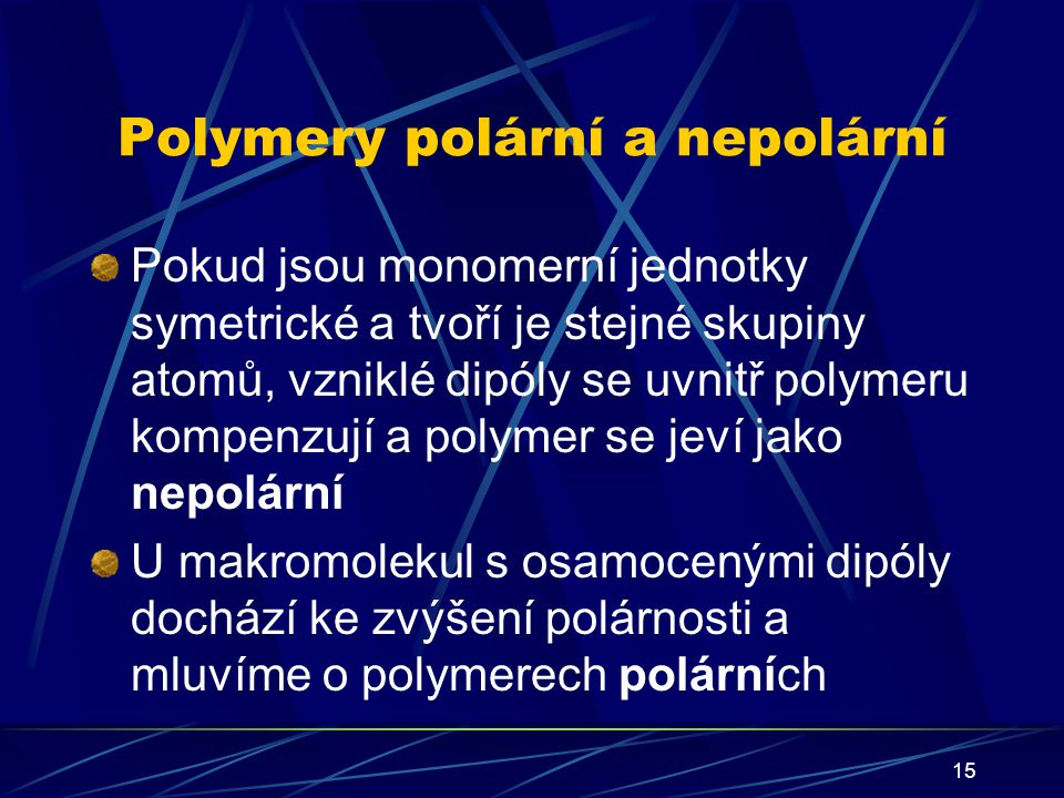 Polymery polární a nepolární