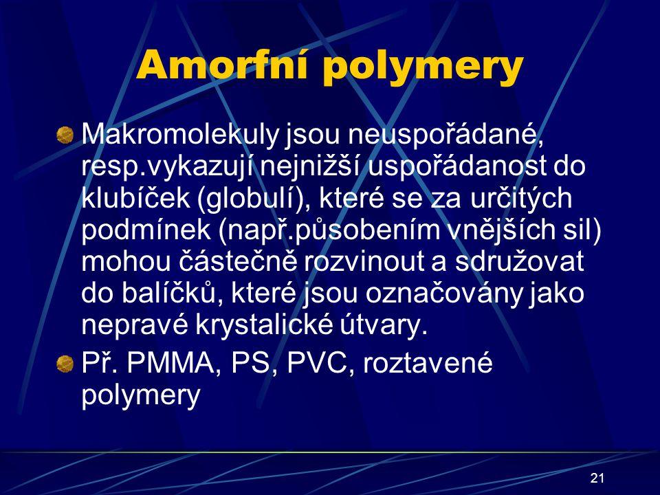 Amorfní polymery