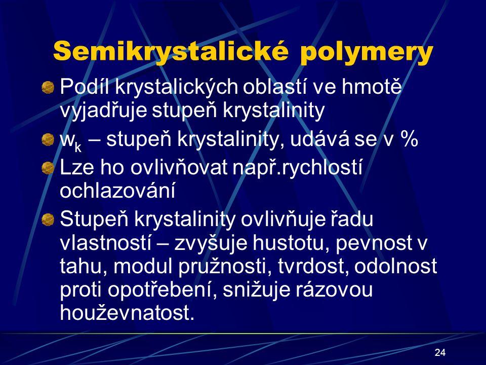Semikrystalické polymery