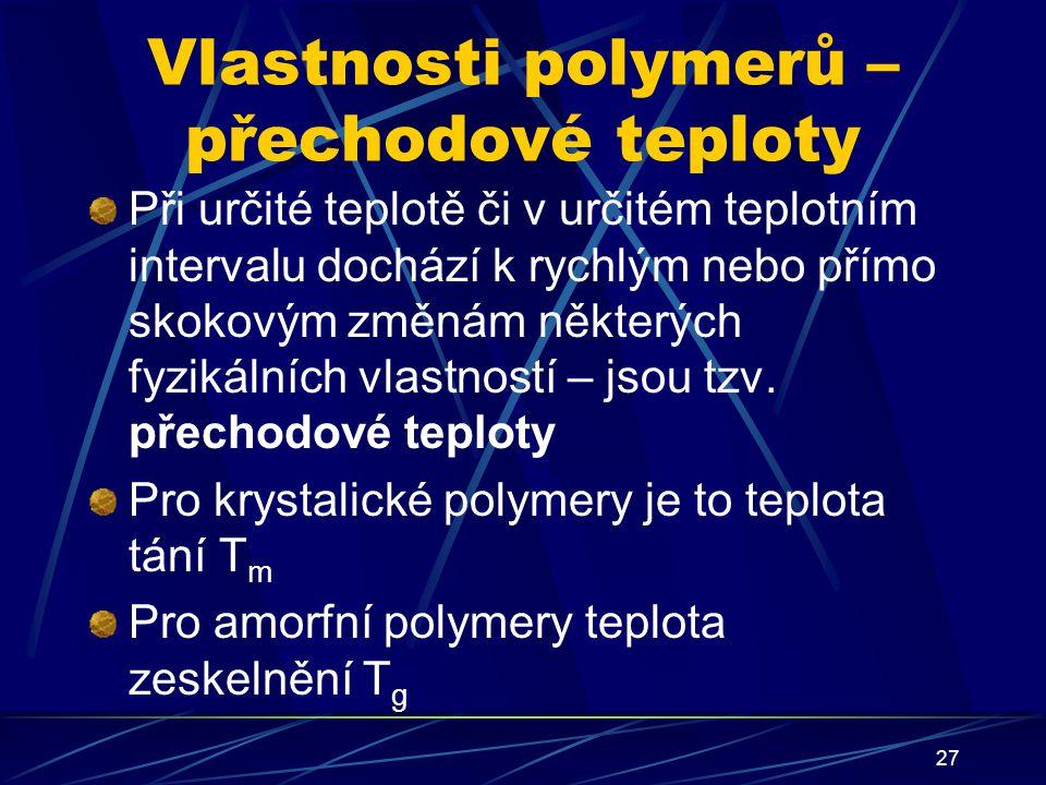 Vlastnosti polymerů – přechodové teploty
