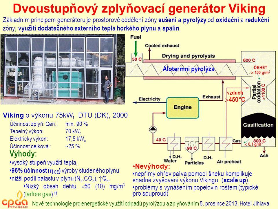 Dvoustupňový zplyňovací generátor Viking