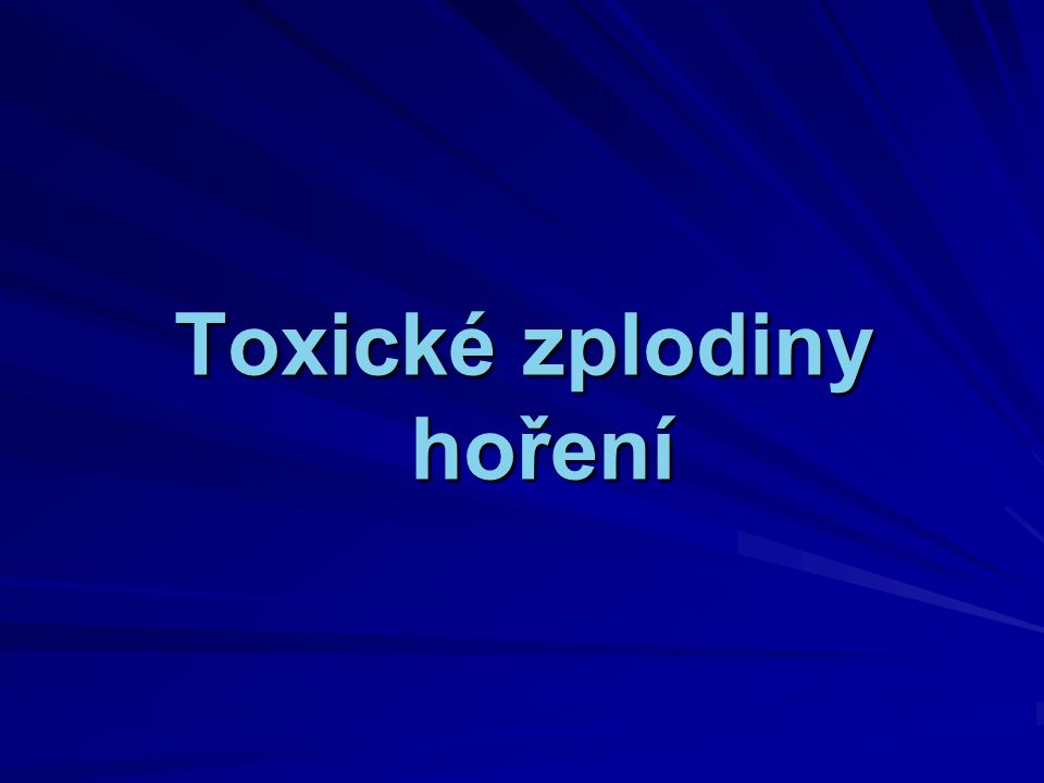 Toxické zplodiny hoření
