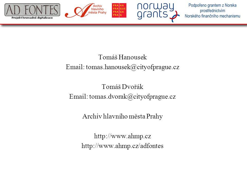 Email: tomas.hanousek@cityofprague.cz Tomáš Dvořák