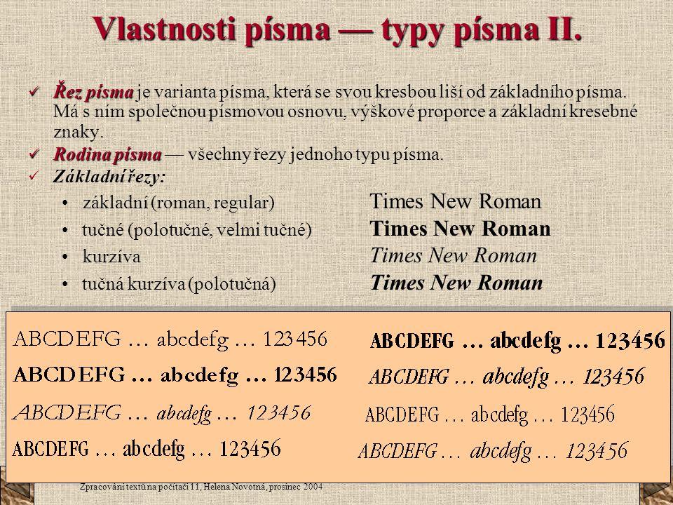 Vlastnosti písma — typy písma II.