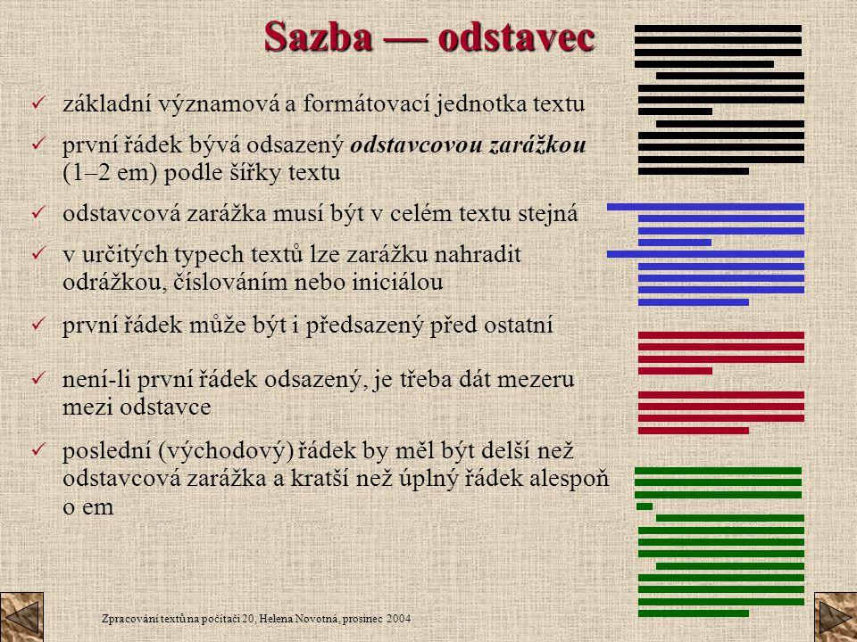 Sazba — odstavec základní významová a formátovací jednotka textu