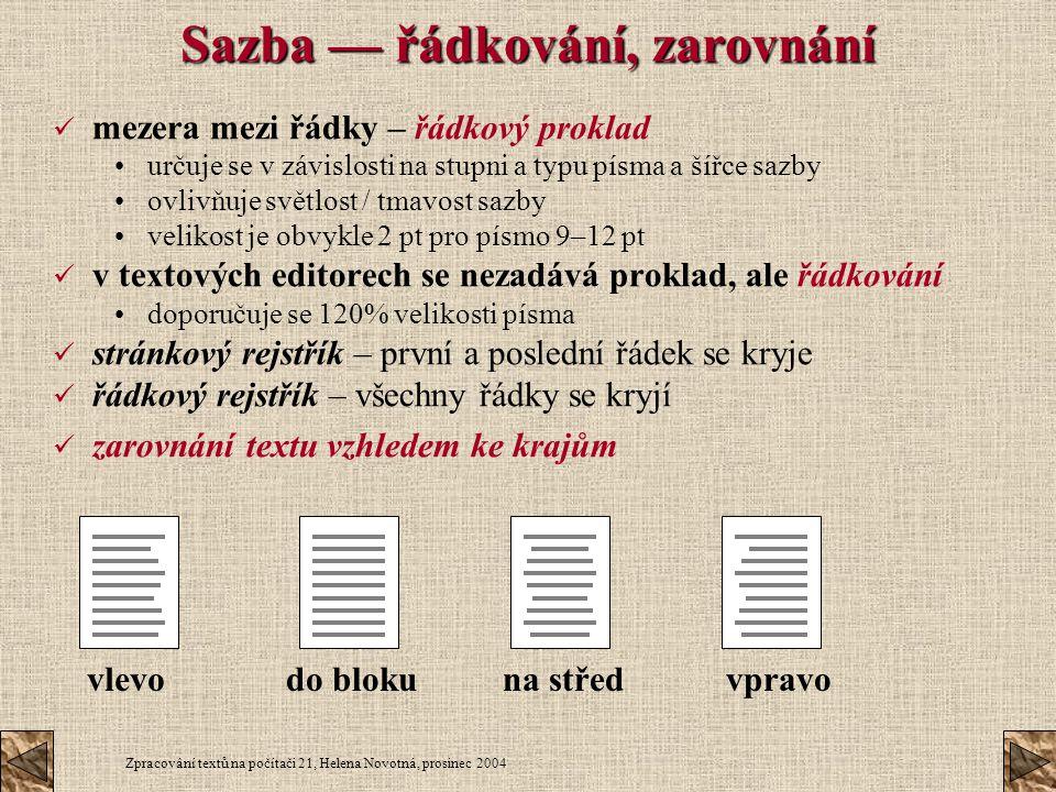 Sazba — řádkování, zarovnání