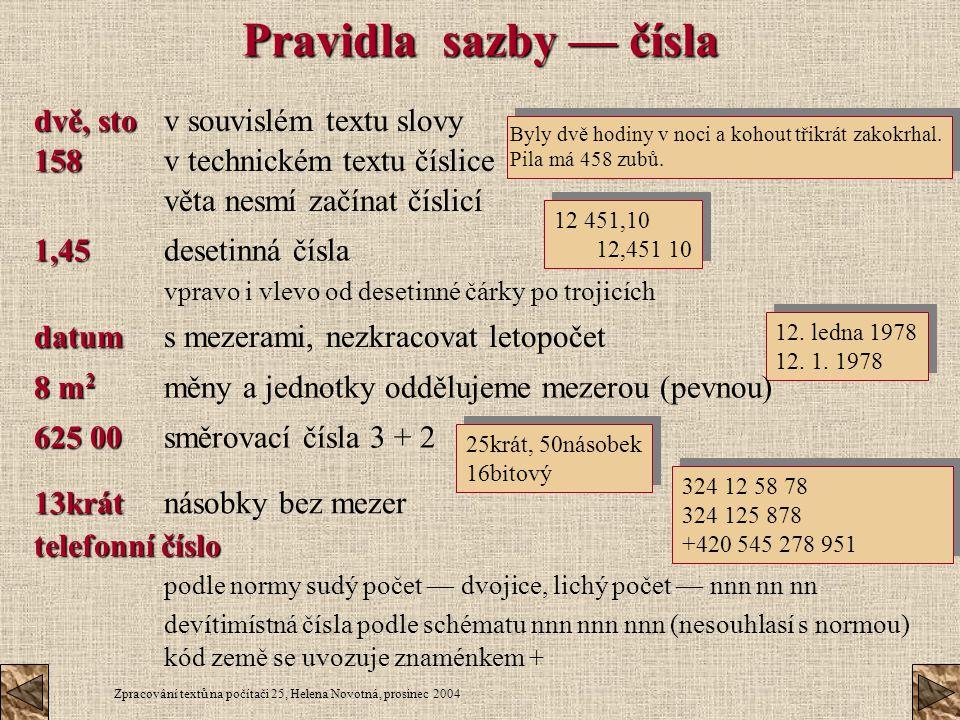 Pravidla sazby — čísla dvě, sto v souvislém textu slovy