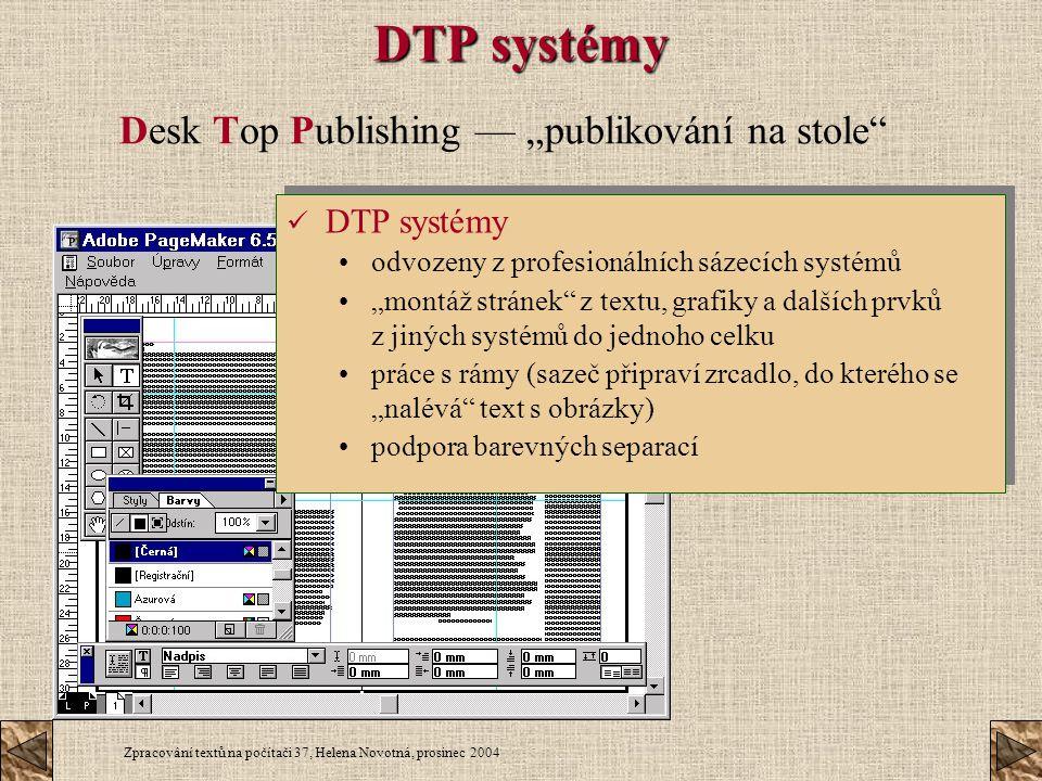 """Desk Top Publishing — """"publikování na stole"""