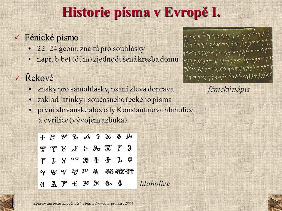 Historie písma v Evropě I.