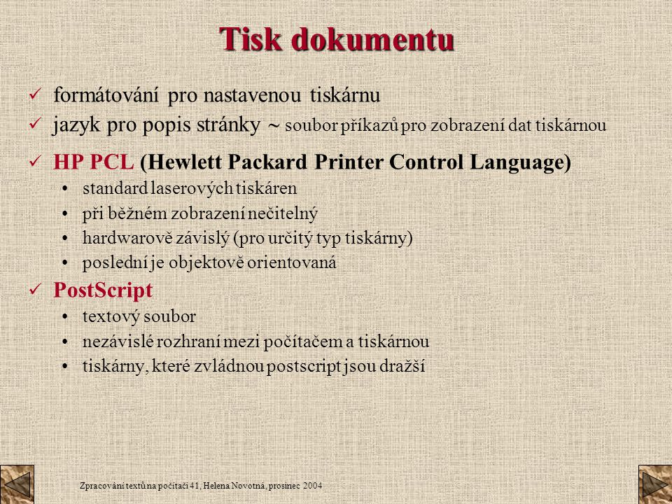 Tisk dokumentu formátování pro nastavenou tiskárnu