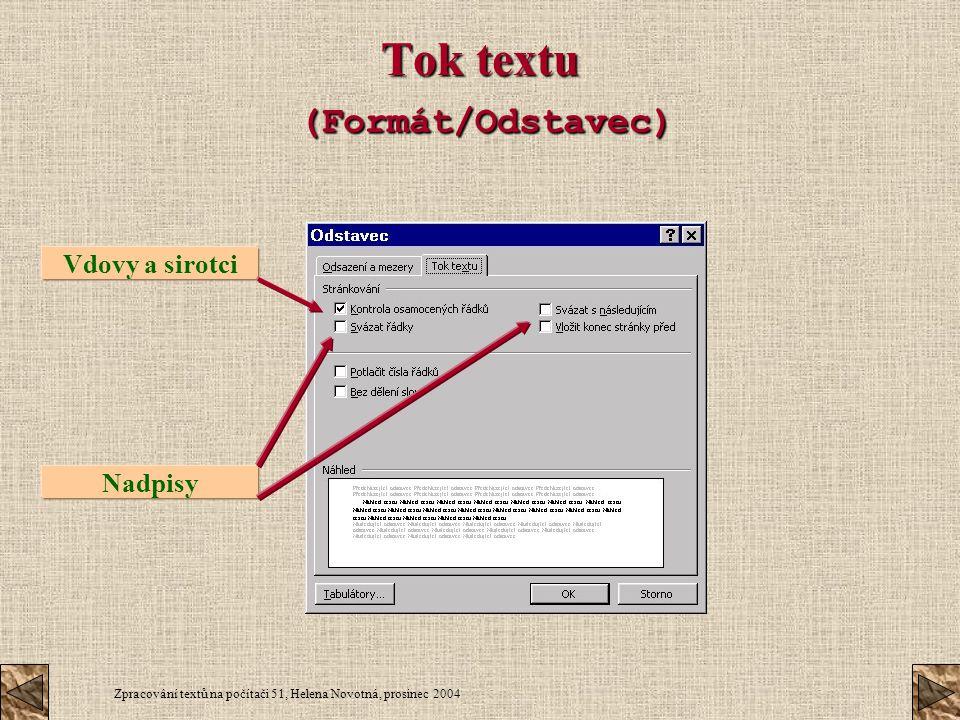 Tok textu (Formát/Odstavec)