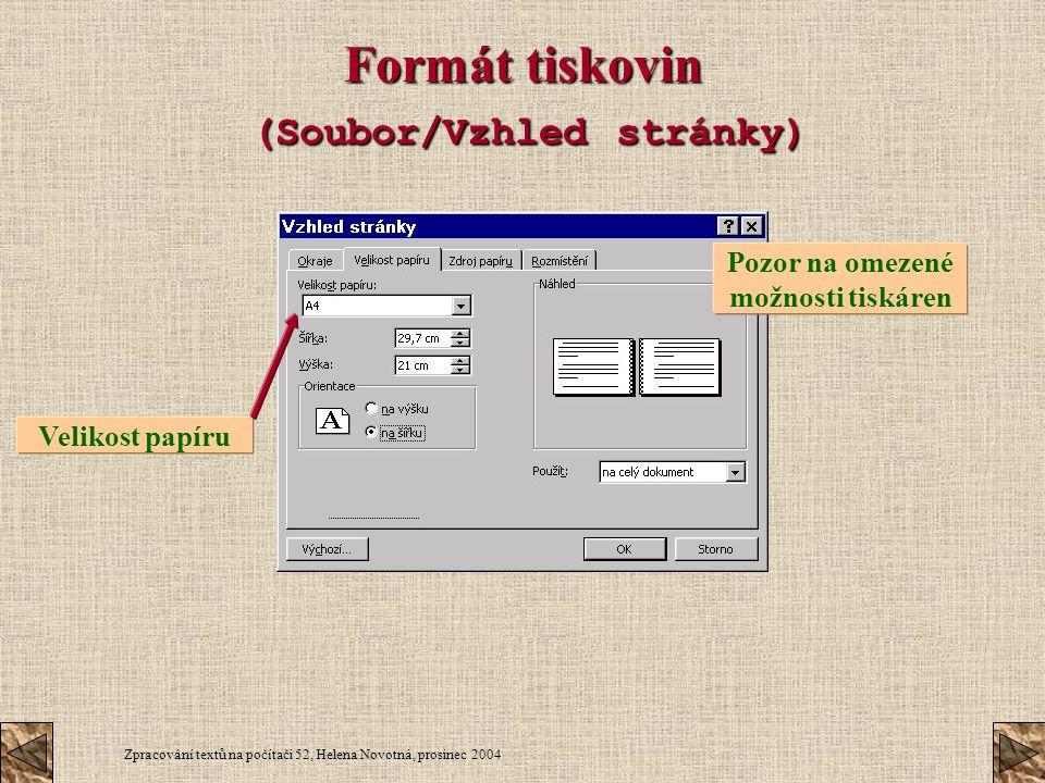 Formát tiskovin (Soubor/Vzhled stránky)