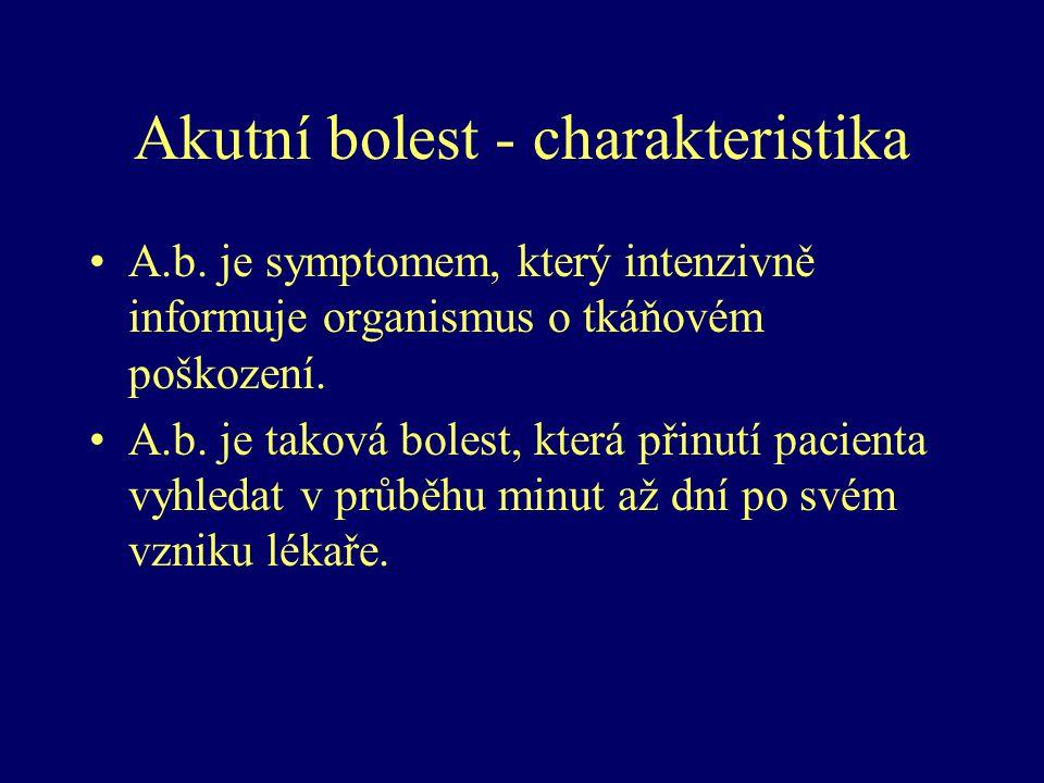 Akutní bolest - charakteristika
