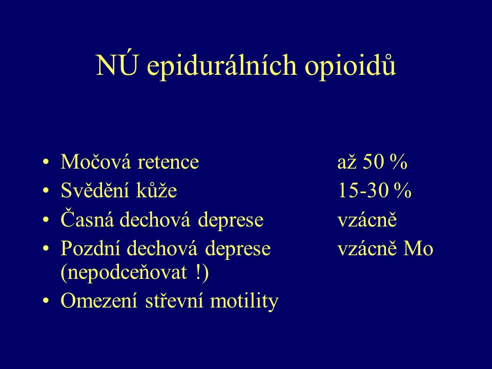 NÚ epidurálních opioidů