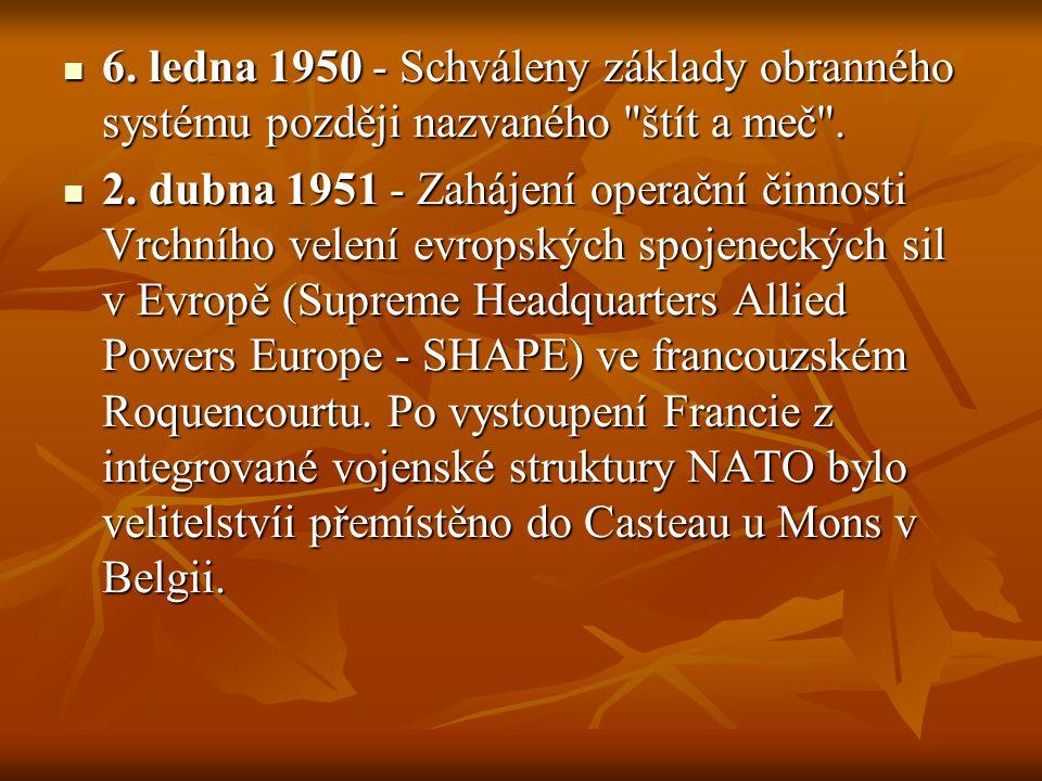6. ledna 1950 - Schváleny základy obranného systému později nazvaného štít a meč .