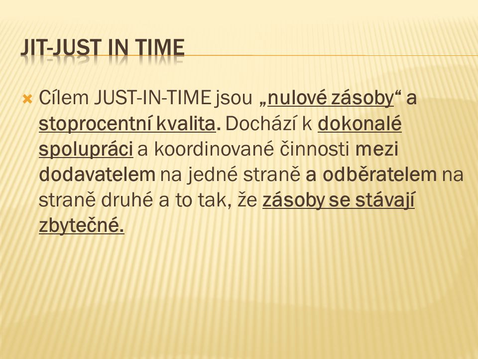 JIT-just in time