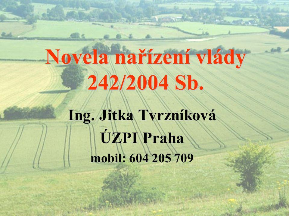 Novela nařízení vlády 242/2004 Sb.