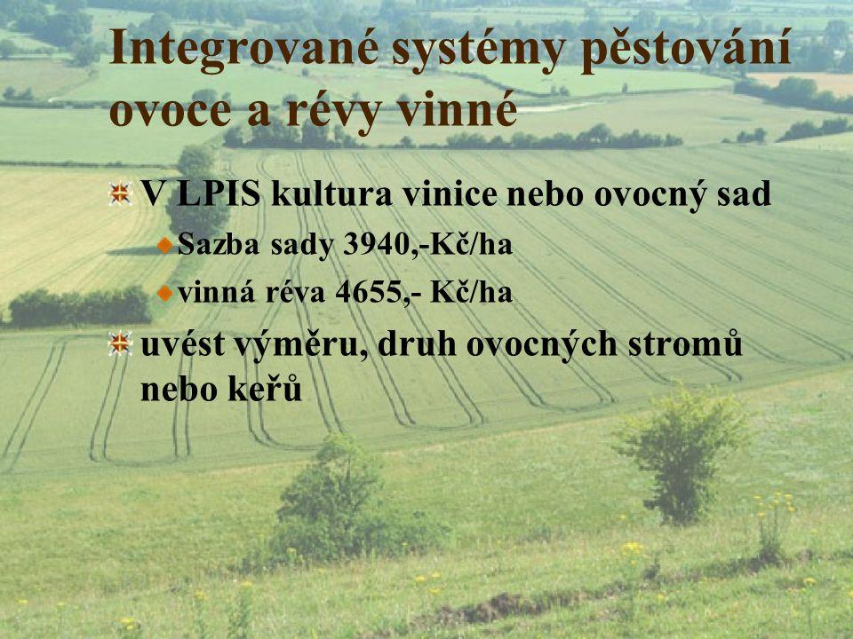 Integrované systémy pěstování ovoce a révy vinné
