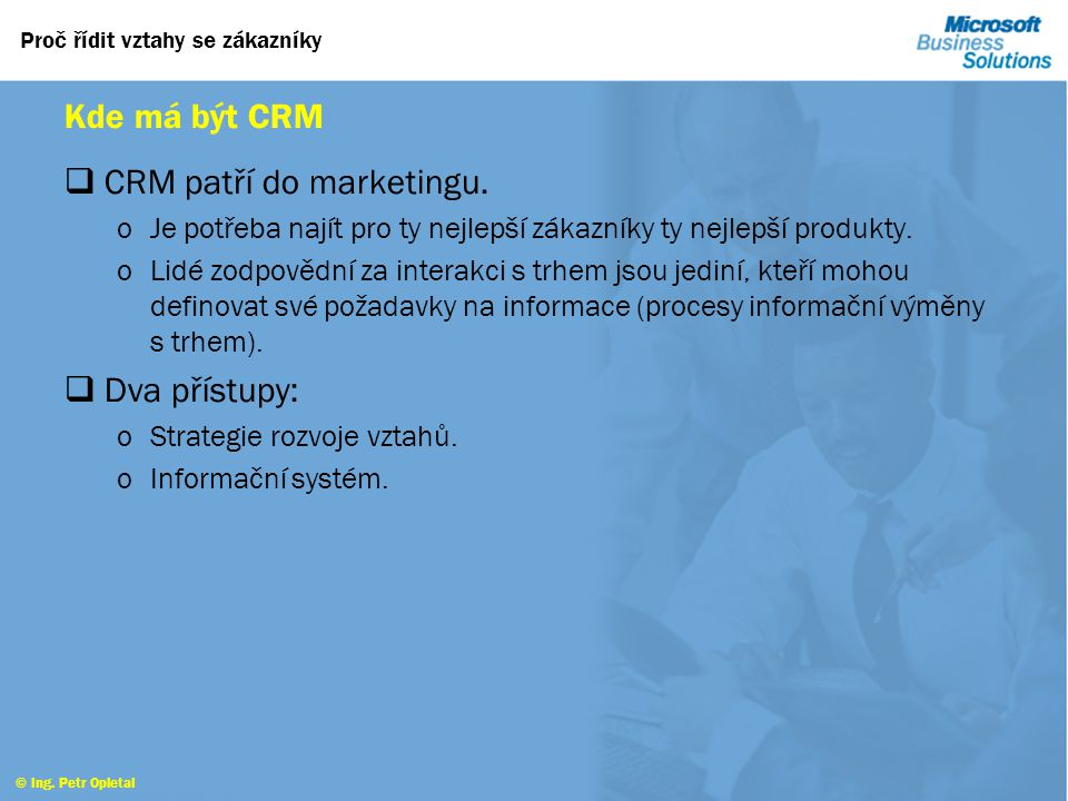 CRM patří do marketingu.
