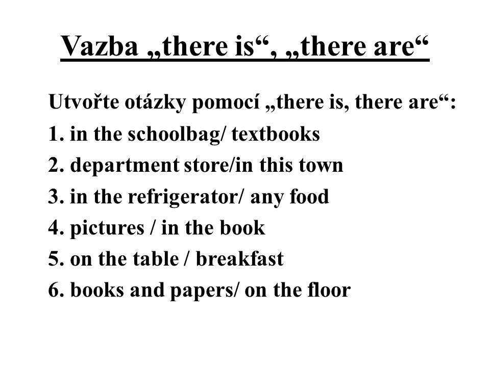 "Vazba ""there is , ""there are"