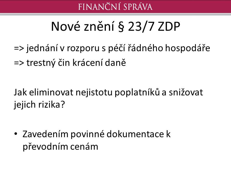 Nové znění § 23/7 ZDP => jednání v rozporu s péčí řádného hospodáře