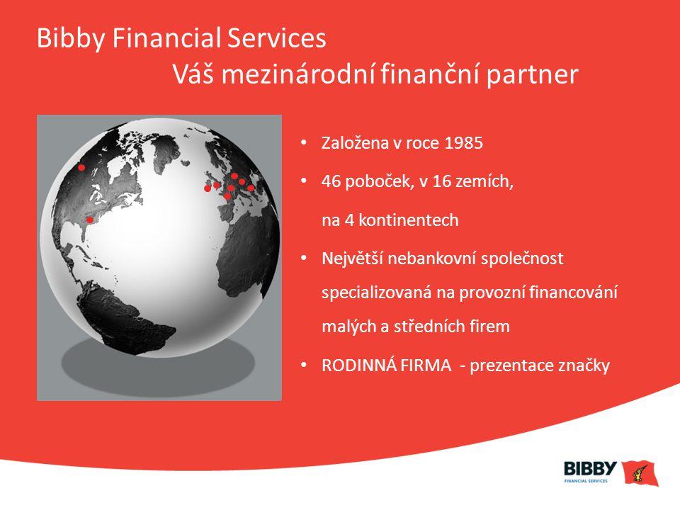 Bibby Financial Services Váš mezinárodní finanční partner